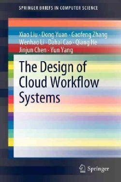 The Design of Cloud Workflow Systems (Paperback)