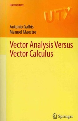 Vector Analysis Versus Vector Calculus (Paperback)