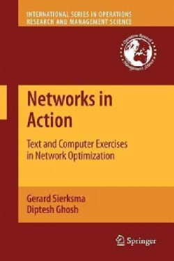 Networks in Action: Text and Computer Exercises in Network Optimization (Paperback)