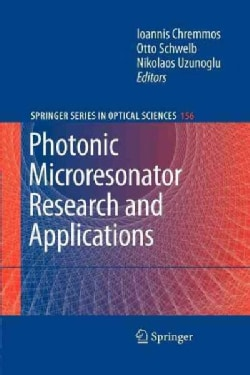 Photonic Microresonator Research and Applications (Paperback)