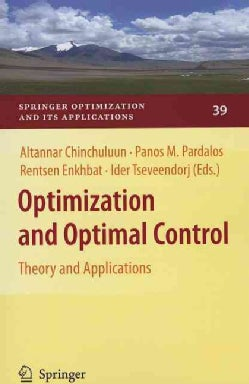 Optimization and Optimal Control: Theory and Applications (Paperback)
