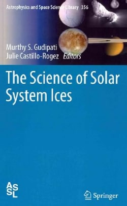 The Science of Solar System Ices (Hardcover)