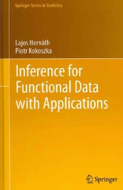 Inference for Functional Data With Applications (Hardcover)