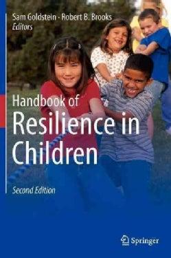 Handbook of Resilience in Children (Hardcover)