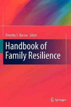 Handbook of Family Resilience (Hardcover)
