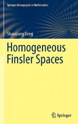 Homogeneous Finsler Spaces (Hardcover)
