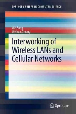 Interworking of Wireless Lans and Cellular Networks (Paperback)