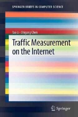 Traffic Measurement on the Internet (Paperback)