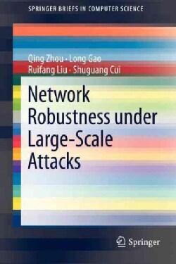 Network Robustness Under Large-Scale Attacks (Paperback)