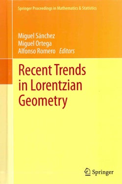 Recent Trends in Lorentzian Geometry (Hardcover)
