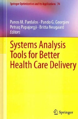 Systems Analysis Tools for Better Health Care Delivery (Hardcover)