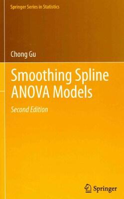 Smoothing Spline ANOVA Models (Hardcover)