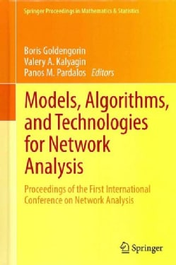 Models, Algorithms, and Technologies for Network Analysis: Proceedings of the First International Conference on N... (Hardcover)