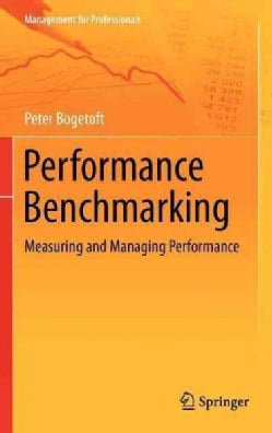 Performance Benchmarking: Measuring and Managing Performance (Hardcover)