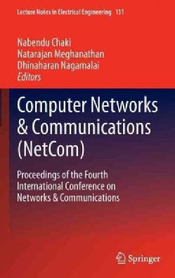 Computer Networks & Communications (Netcom): Proceedings of the Fourth International Conference on Networks & Com... (Hardcover)
