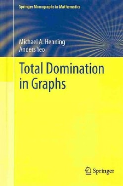 Total Domination in Graphs (Hardcover)