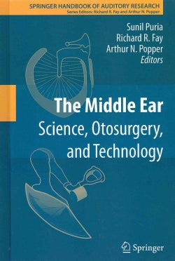 The Middle Ear: Science, Otosurgery, and Technology (Hardcover)