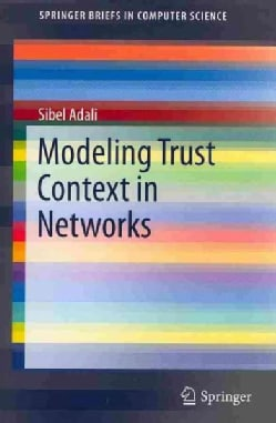 Modeling Trust Context in Networks (Paperback)