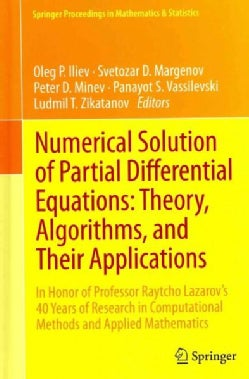 Numerical Solution of Partial Differential Equations: Theory, Algorithms, and Their Applications: In Honor of Pro... (Hardcover)