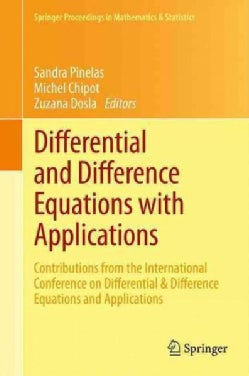 Differential and Difference Equations With Applications: Contributions from the International Conference on Diffe... (Hardcover)
