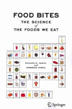 Food Bites: The Science of the Foods We Eat (Paperback)