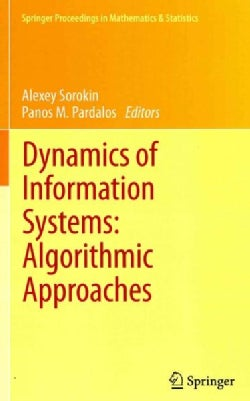Dynamics of Information Systems: Algorithmic Approaches (Hardcover)
