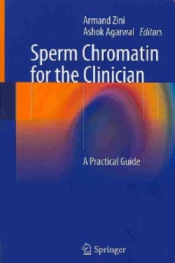 Sperm Chromatin for the Clinician: A Practical Guide (Paperback)