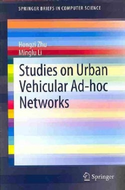 Studies on Urban Vehicular Ad-Hoc Networks (Paperback)