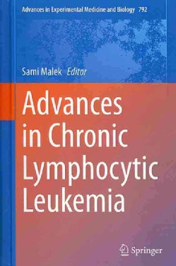 Advances in Chronic Lymphocytic Leukemia (Hardcover)