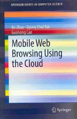 Mobile Web Browsing Using the Cloud (Paperback)