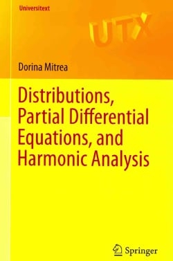Distributions, Partial Differential Equations, and Harmonic Analysis (Paperback)