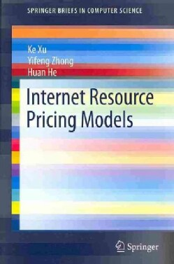 Internet Resource Pricing Models (Paperback)
