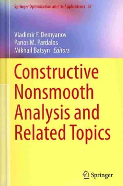 Constructive Nonsmooth Analysis and Related Topics (Hardcover)