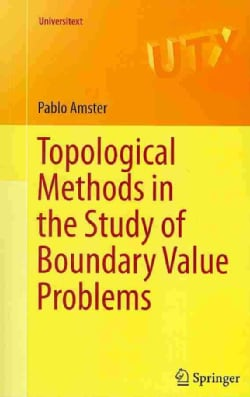 Topological Methods in the Study of Boundary Value Problems (Paperback)