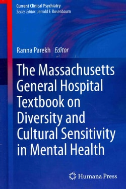 The Massachusetts General Hospital Textbook on Diversity and Cultural Sensitivity in Mental Health (Hardcover)