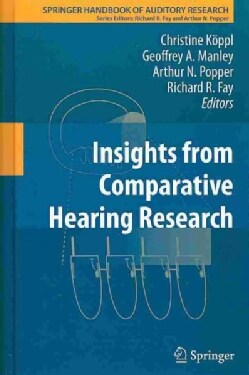 Insights from Comparative Hearing Research (Hardcover)