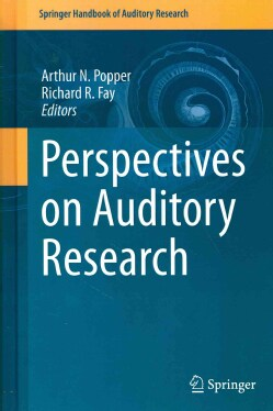 Perspectives on Auditory Research (Hardcover)