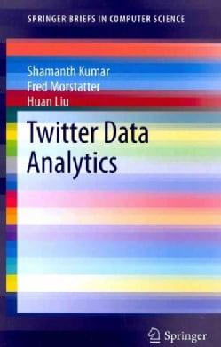 Twitter Data Analytics (Paperback)