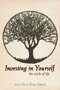 Investing in Yourself: The Circle of Life (Paperback)