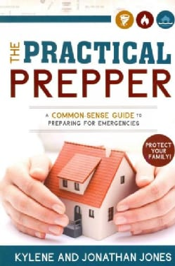 The Provident Prepper: A Common-Sense Guide to Preparing for Emergencies (Paperback)