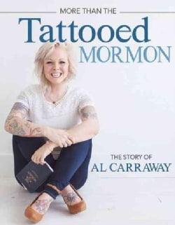 More Than the Tattooed Mormon (Paperback)