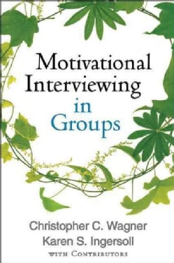 Motivational Interviewing in Groups (Hardcover)