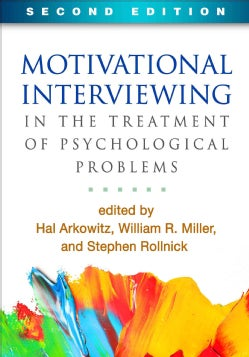 Motivational Interviewing in the Treatment of Psychological Problems (Hardcover)