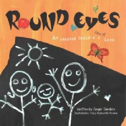 Round Eyes: An Adopted Child's View of Love (Paperback)