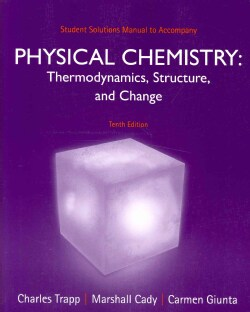 Physical Chemistry: Thermodynamics, Structure, and Change (Paperback)