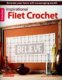 Inspirational Filet Crochet (Paperback)
