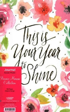 This Is Your Year to Shine Journal: Lined - Foil (Notebook / blank book)