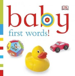 Baby First Words! (Board book)