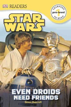 Even Droids Need Friends (Hardcover)