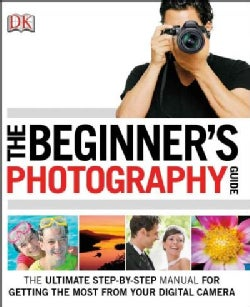 The Beginner's Photography Guide (Paperback)